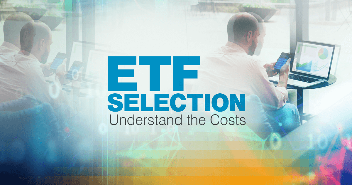 Understanding the range costs associated with owning an ETF may help you make better-informed decisions about which one will suit your needs.