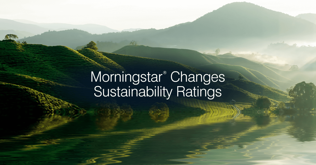 Morningstar recently made comprehensive updates to the way it evaluates sustainability across funds, sectors and companies. Understand what's changed.